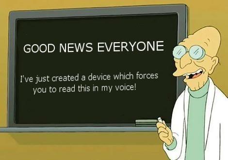 Post Funny Stuff - Page 2 Futurama-professor-hubert-j-farnsworth-good-news-everyone